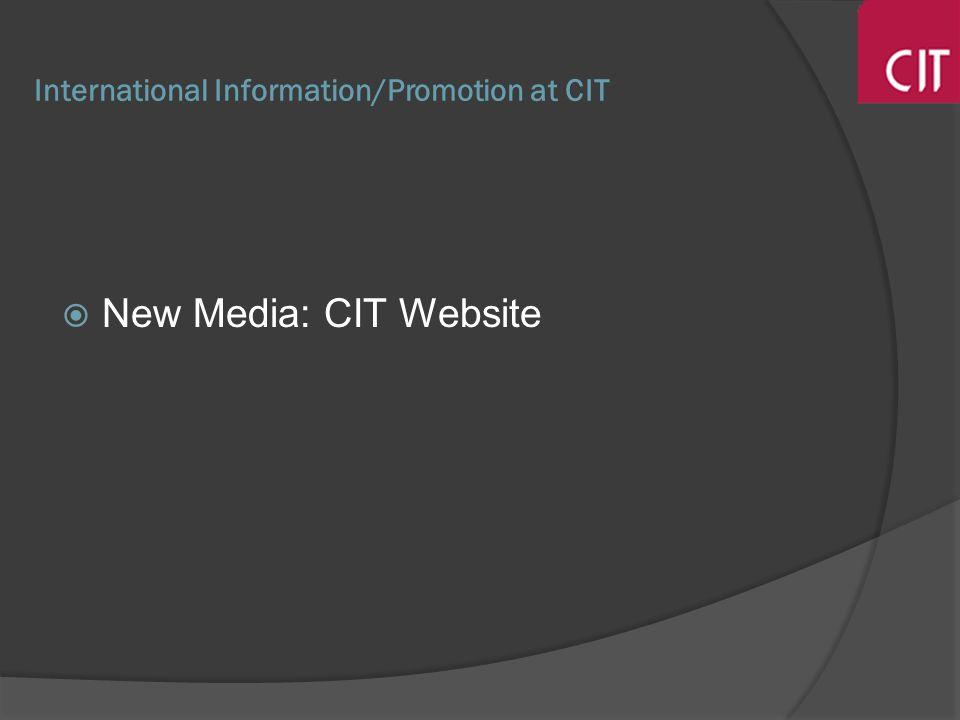 International Information/Promotion at CIT New Media: CIT Website