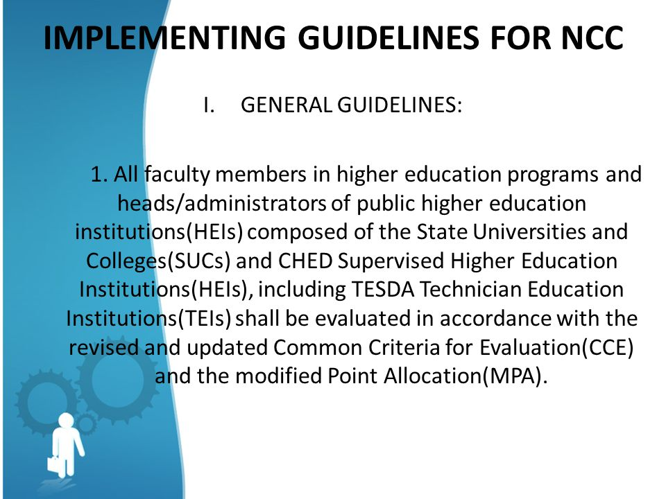 IMPLEMENTING GUIDELINES FOR NCC I.GENERAL GUIDELINES: 1.