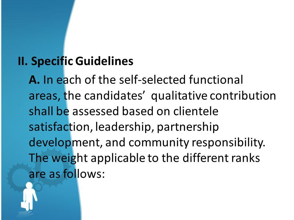 II.Specific Guidelines A.
