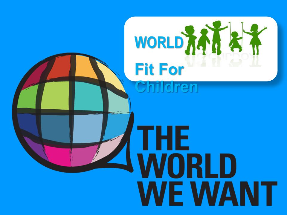 WORLD Fit For Children