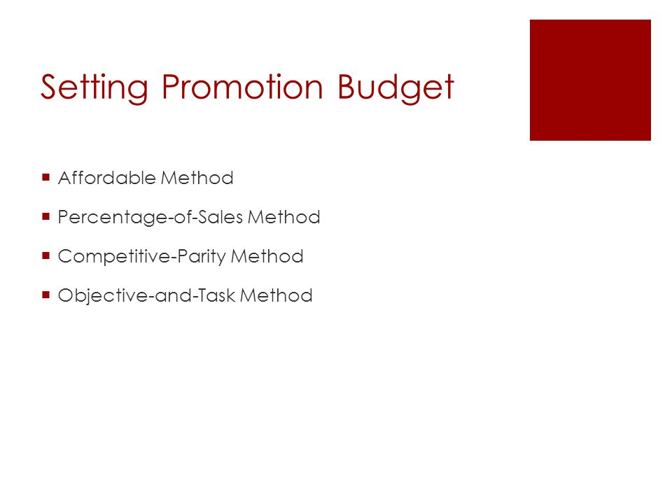 Promotion Mix Associated with Communication Objectives Create advertisements Uses advertisements to communicate their message Build relationships with their customers