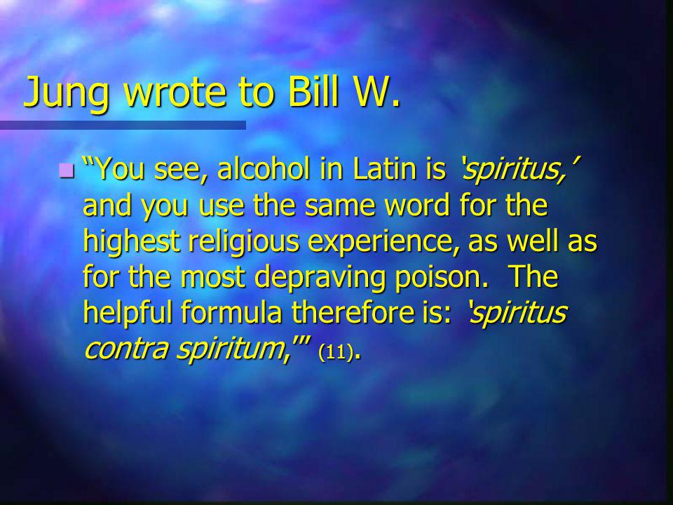 Jung wrote to Bill W.