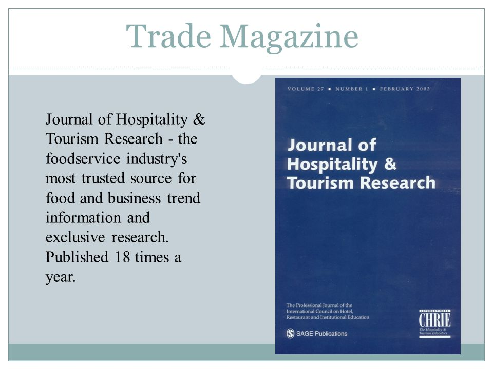 Trade Magazine Journal of Hospitality & Tourism Research - the foodservice industry's most trusted source for food and business trend information and