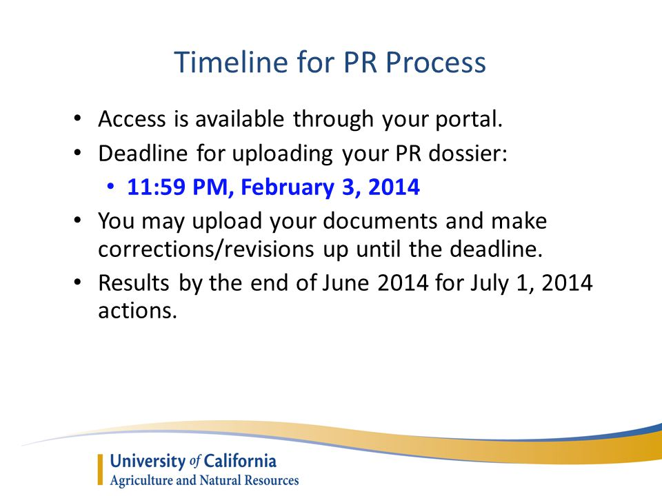 Timeline for PR Process Access is available through your portal.