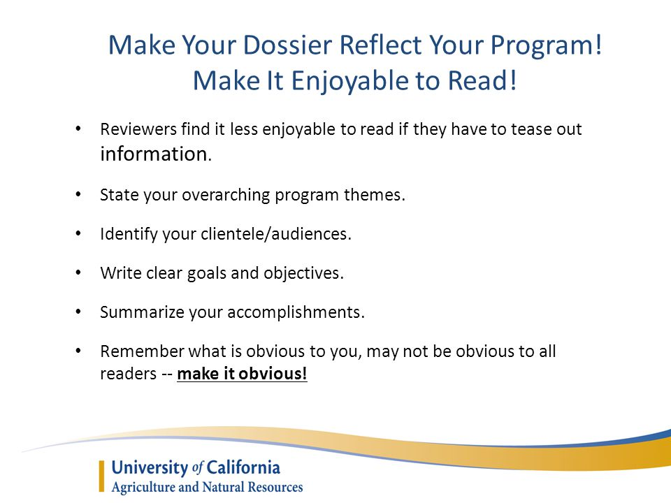 Make Your Dossier Reflect Your Program. Make It Enjoyable to Read.