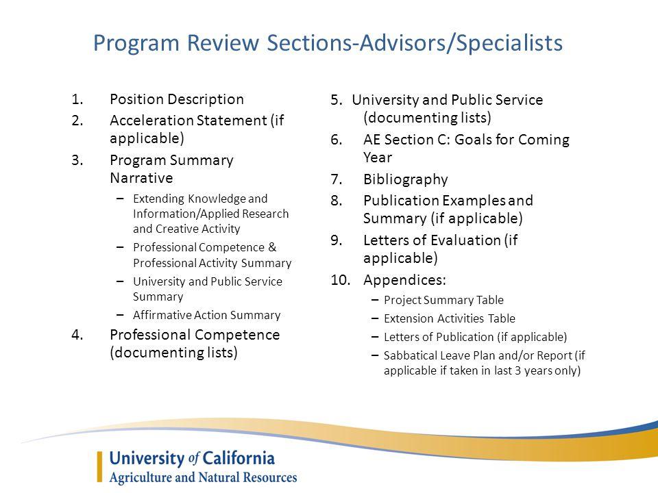 Program Review Sections-Advisors/Specialists 1.Position Description 2.Acceleration Statement (if applicable) 3.Program Summary Narrative – Extending K