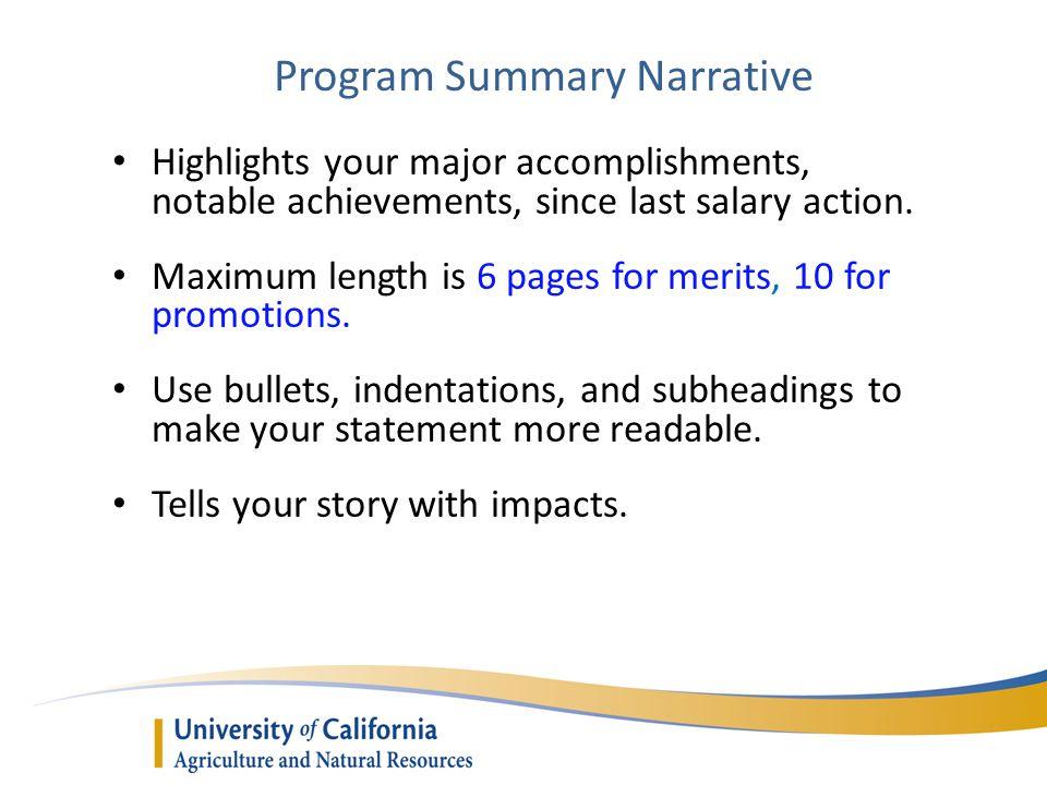 Program Summary Narrative Highlights your major accomplishments, notable achievements, since last salary action.