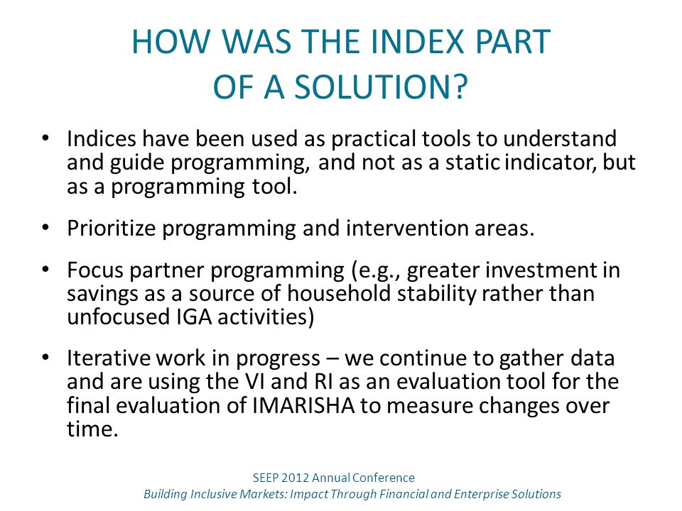 HOW WAS THE INDEX PART OF A SOLUTION.