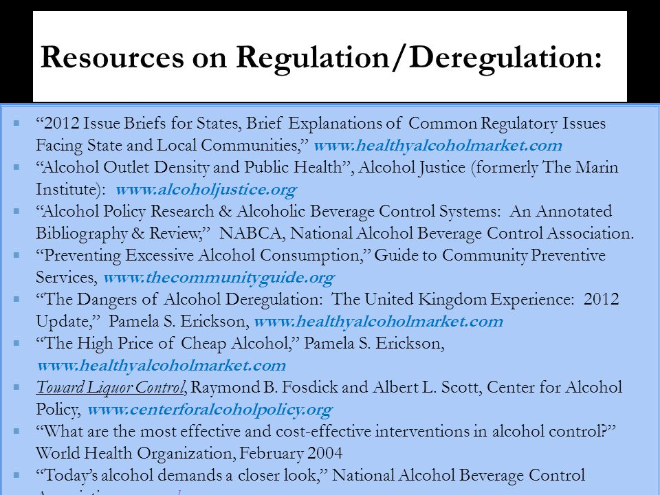 2012 Issue Briefs for States, Brief Explanations of Common Regulatory Issues Facing State and Local Communities, www.healthyalcoholmarket.com Alcohol