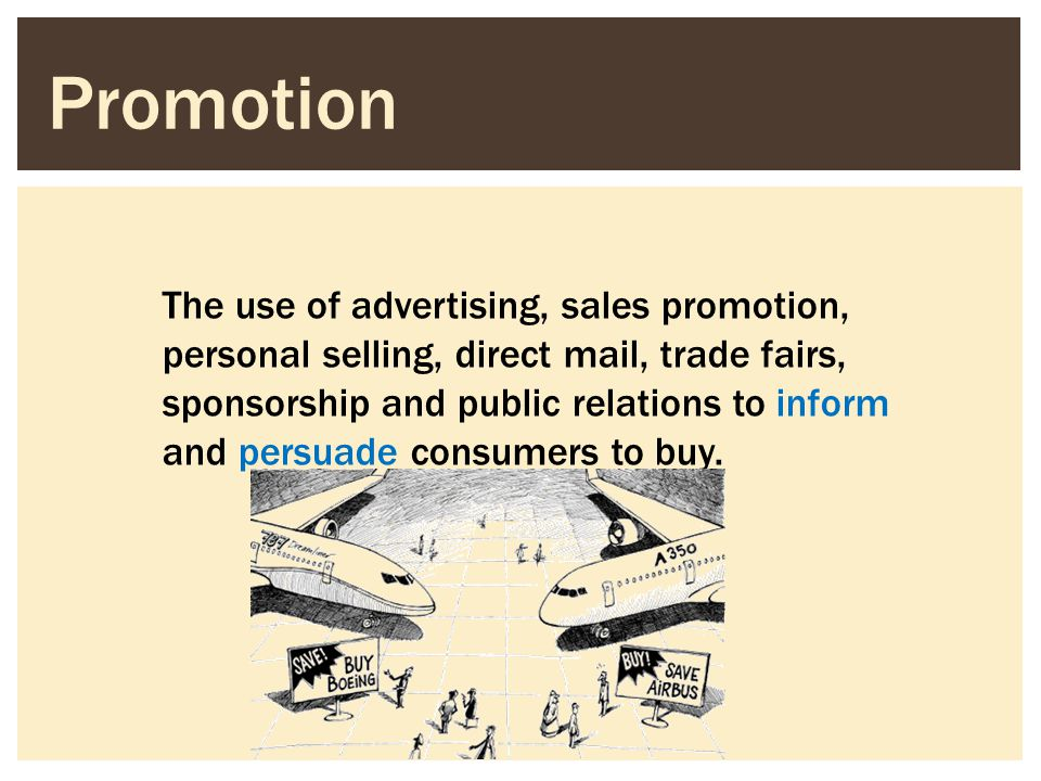 The use of advertising, sales promotion, personal selling, direct mail, trade fairs, sponsorship and public relations to inform and persuade consumers