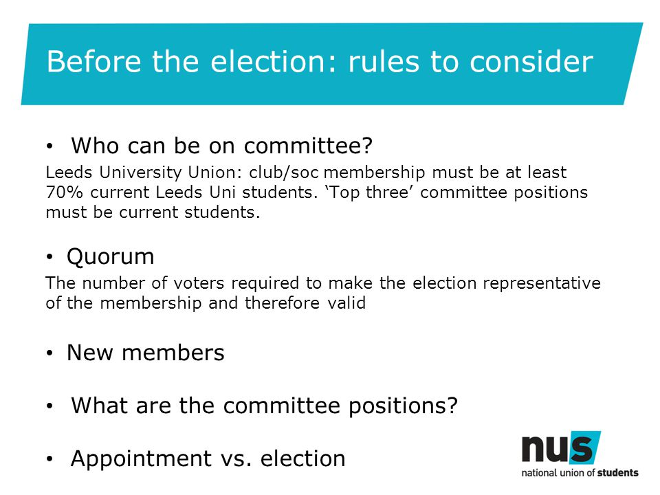 Before the election: rules to consider Who can be on committee.
