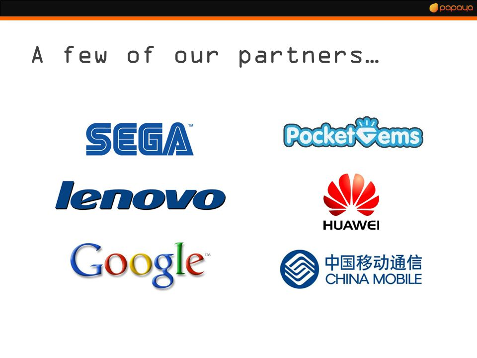A few of our partners…