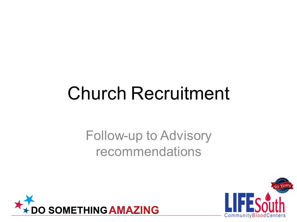 Church Recruitment Follow-up to Advisory recommendations