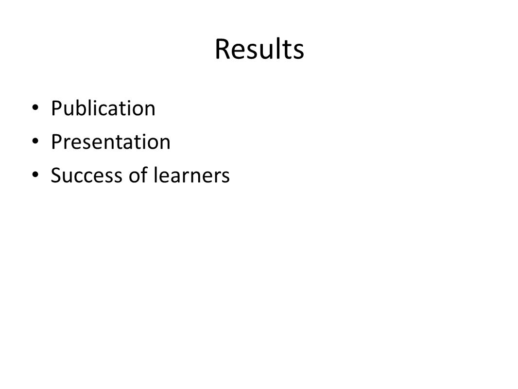 Results Publication Presentation Success of learners