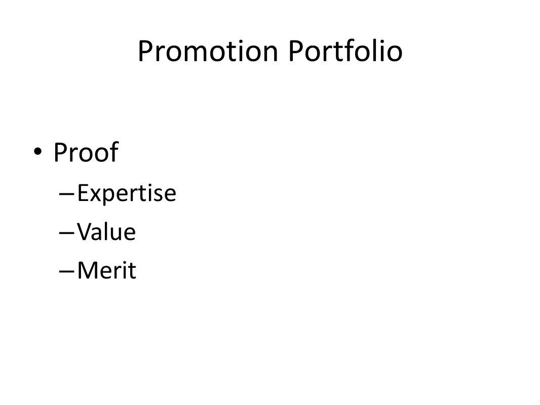 Promotion Portfolio Proof – Expertise – Value – Merit