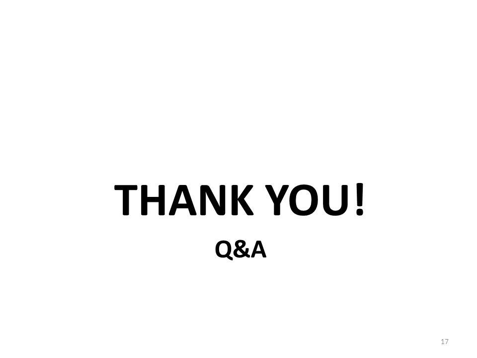 Q&A THANK YOU! 17