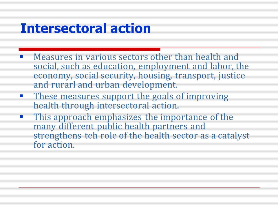 Measures in various sectors other than health and social, such as education, employment and labor, the economy, social security, housing, transport, j