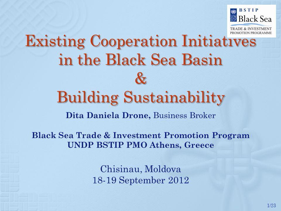 1/23 Existing Cooperation Initiatives in the Black Sea Basin & Building Sustainability