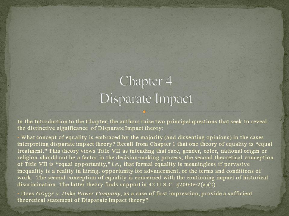 In 1991, Congress codified Disparate Impact theory in 42 U.S.C.