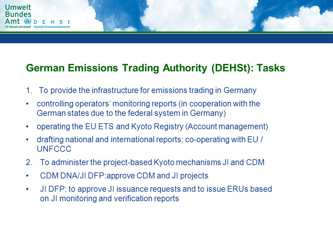 German Emissions Trading Authority (DEHSt): Tasks 1.