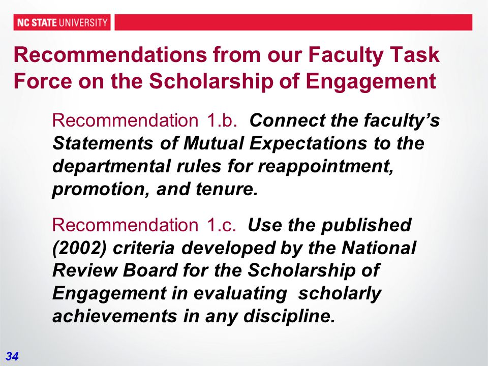 34 Recommendations from our Faculty Task Force on the Scholarship of Engagement Recommendation 1.b.