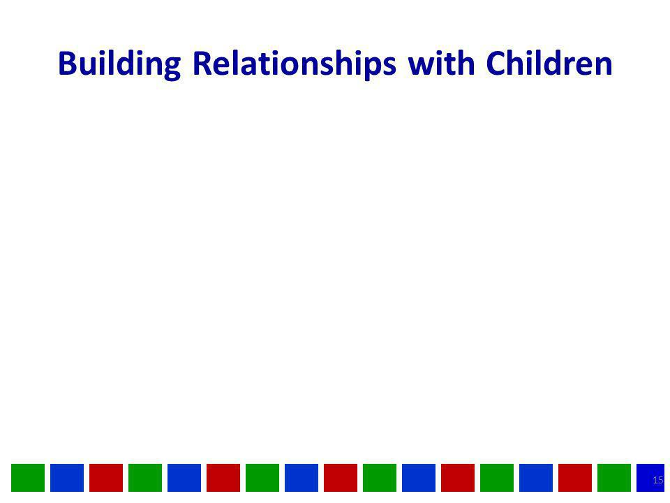 Building Relationships with Children 15