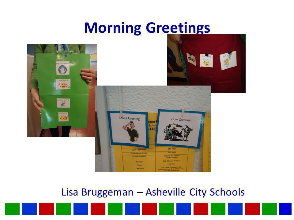 Morning Greetings Lisa Bruggeman – Asheville City Schools