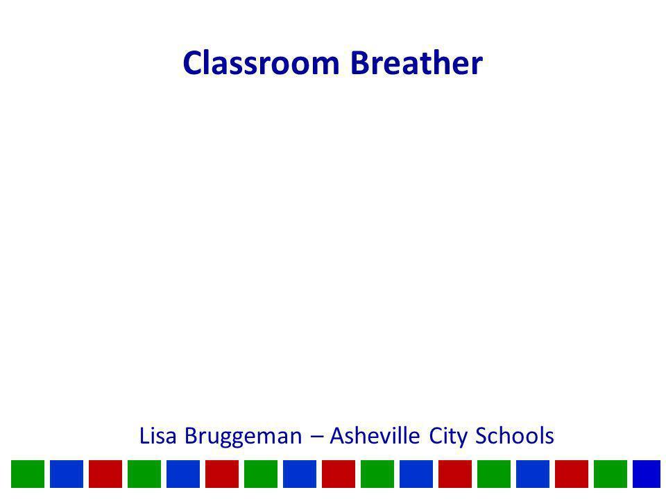 Classroom Breather Lisa Bruggeman – Asheville City Schools