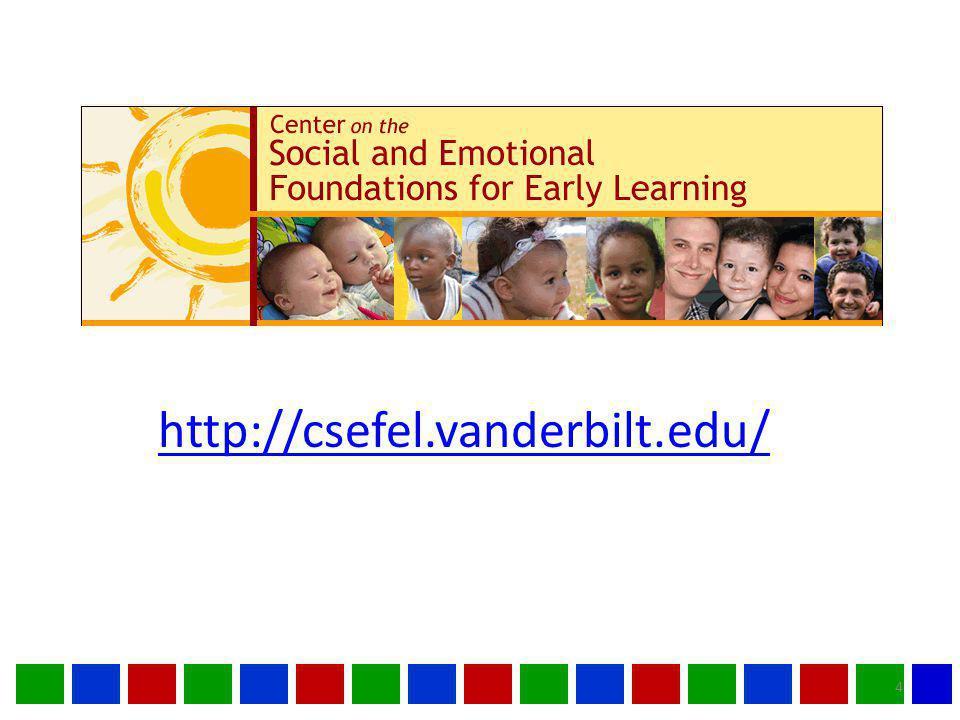 4 http://csefel.vanderbilt.edu/