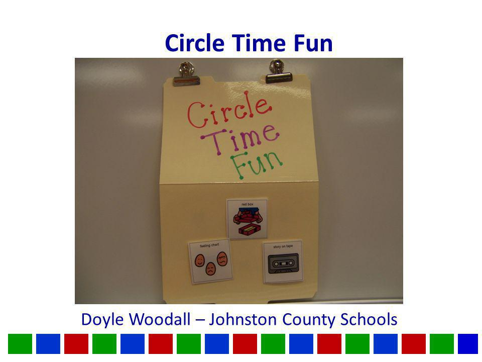 Circle Time Fun Doyle Woodall – Johnston County Schools