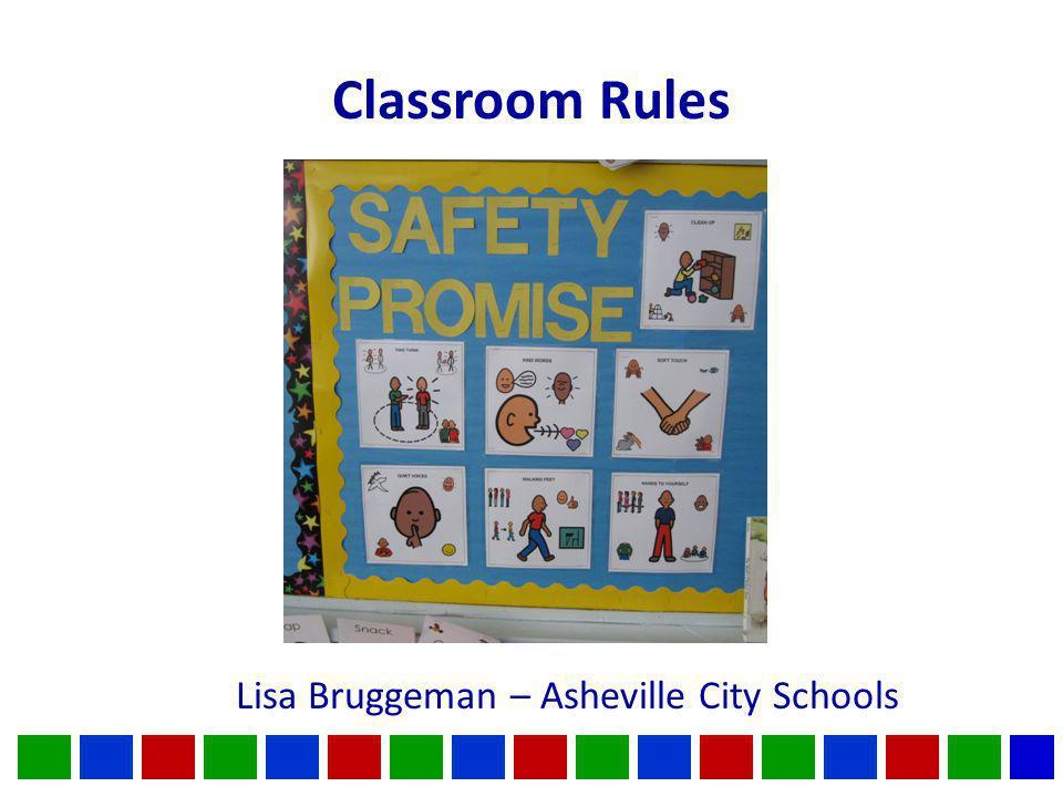 Classroom Rules Lisa Bruggeman – Asheville City Schools