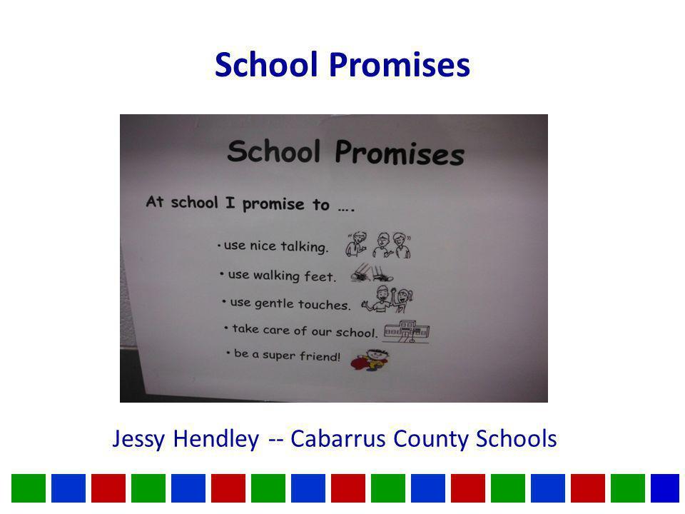School Promises Jessy Hendley -- Cabarrus County Schools