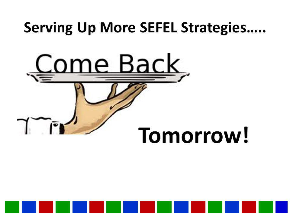Serving Up More SEFEL Strategies….. Tomorrow!