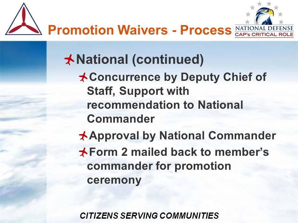 CITIZENS SERVING COMMUNITIES Awards – Authority Group CC CAP Achievement Award Wing CC Commanders Commendation Award CAP Achievement Award Certificate of Recognition for Lifesaving