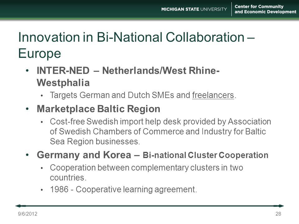Innovation in Bi-National Collaboration – Europe INTER-NED – Netherlands/West Rhine- Westphalia Targets German and Dutch SMEs and freelancers.