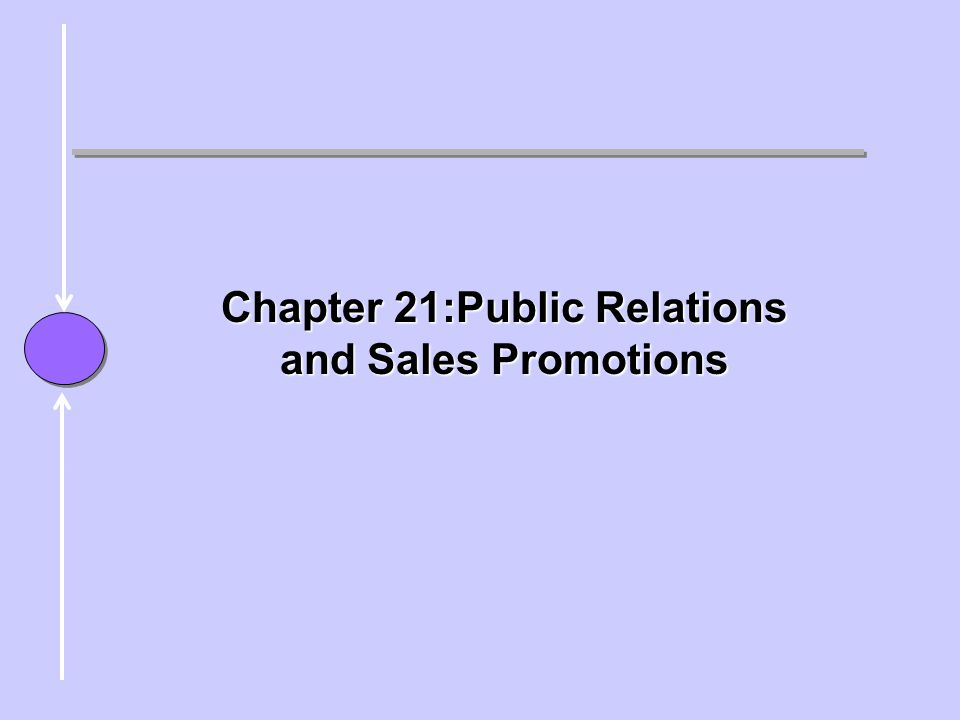 chapter Chapter 21:Public Relations and Sales Promotions