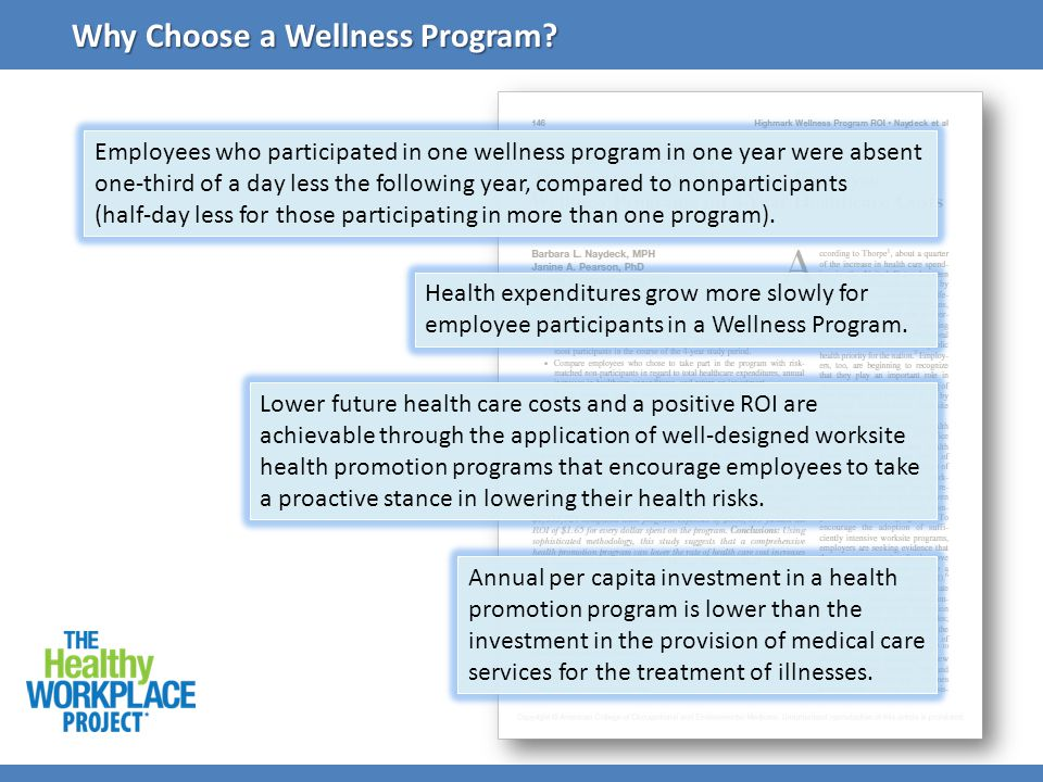 Employees who participated in one wellness program in one year were absent one-third of a day less the following year, compared to nonparticipants (ha