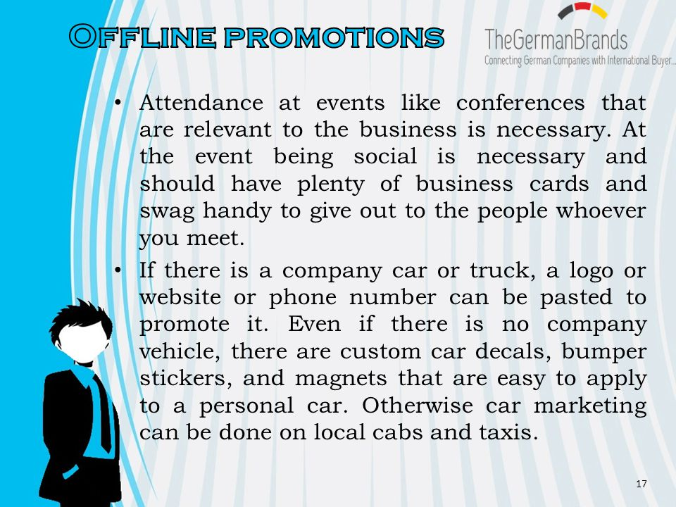 Attendance at events like conferences that are relevant to the business is necessary.