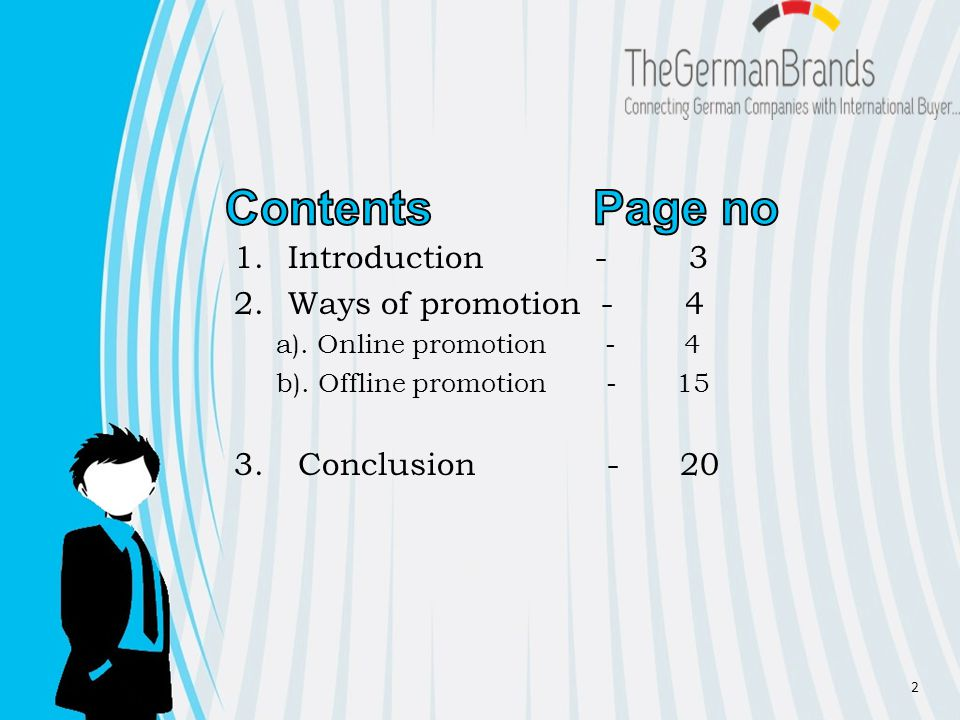 1.Introduction - 3 2.Ways of promotion - 4 a). Online promotion - 4 b).