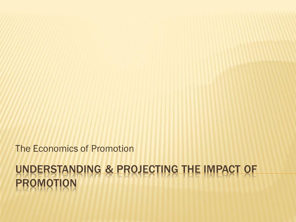 The Economics of Promotion