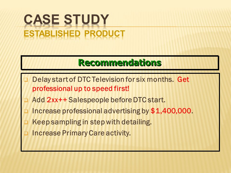 Delay start of DTC Television for six months. Get professional up to speed first! Add 2xx++ Salespeople before DTC start. Increase professional advert