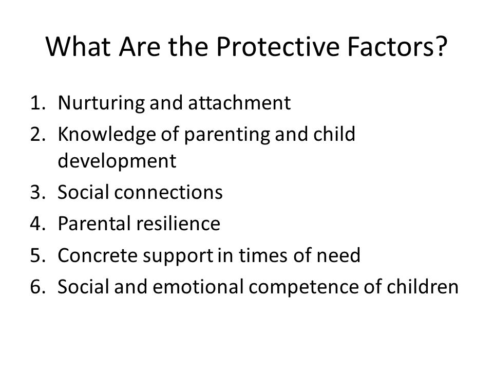 Why Protective Factors.