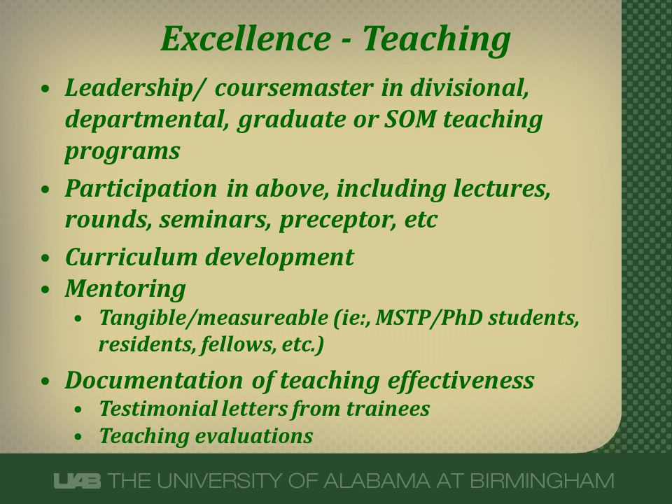 Excellence - Teaching Leadership/ coursemaster in divisional, departmental, graduate or SOM teaching programs Participation in above, including lectur