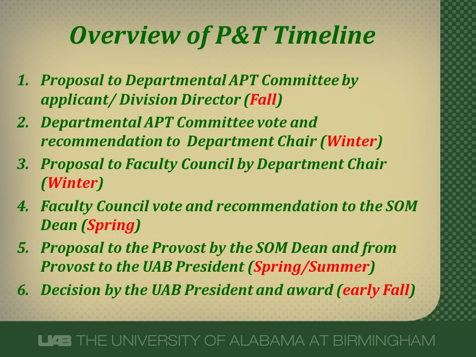 Overview of P&T Timeline 1.Proposal to Departmental APT Committee by applicant/ Division Director (Fall) 2.Departmental APT Committee vote and recomme