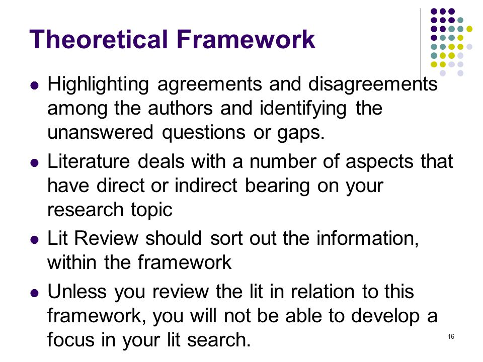 Highlighting agreements and disagreements among the authors and identifying the unanswered questions or gaps. Literature deals with a number of aspect