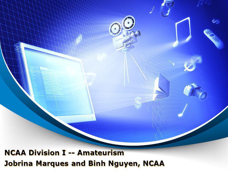 NCAA Division I -- Amateurism Jobrina Marques and Binh Nguyen, NCAA