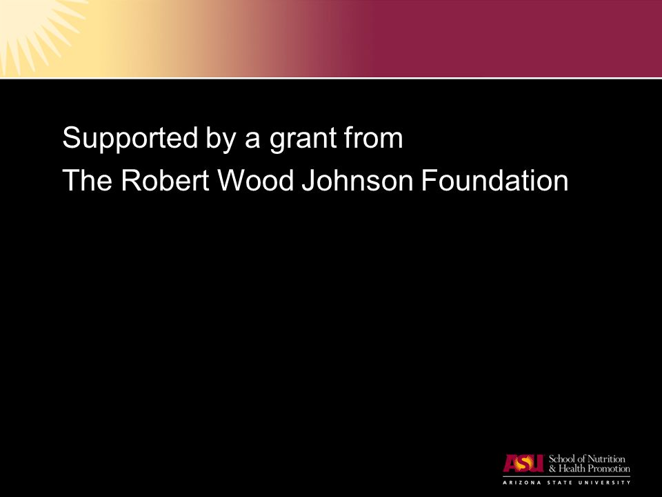Supported by a grant from The Robert Wood Johnson Foundation