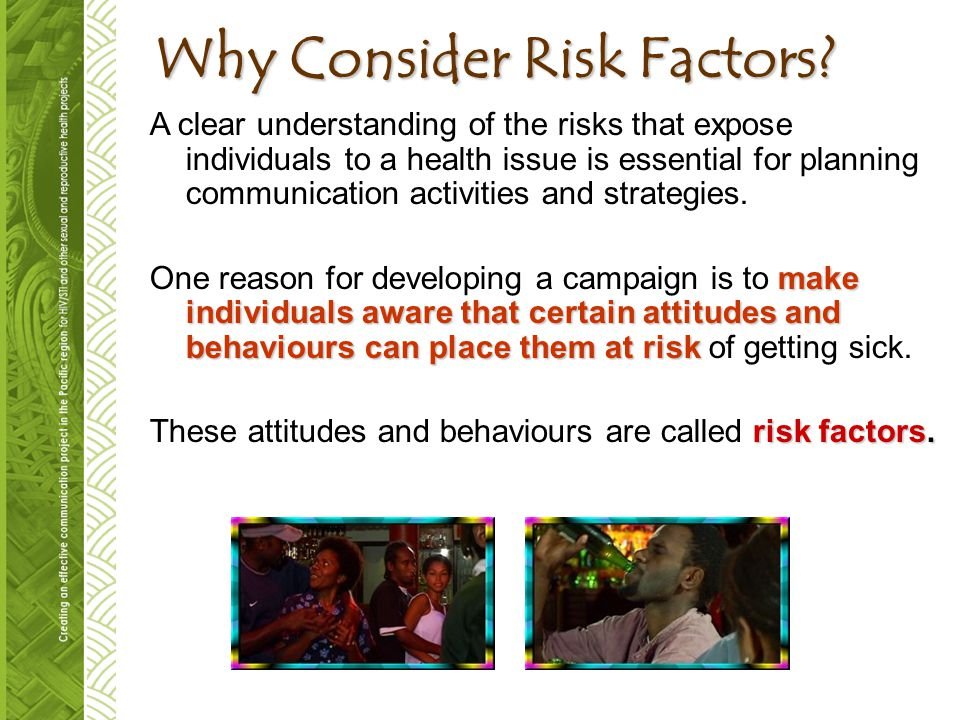 Why Consider Risk Factors.