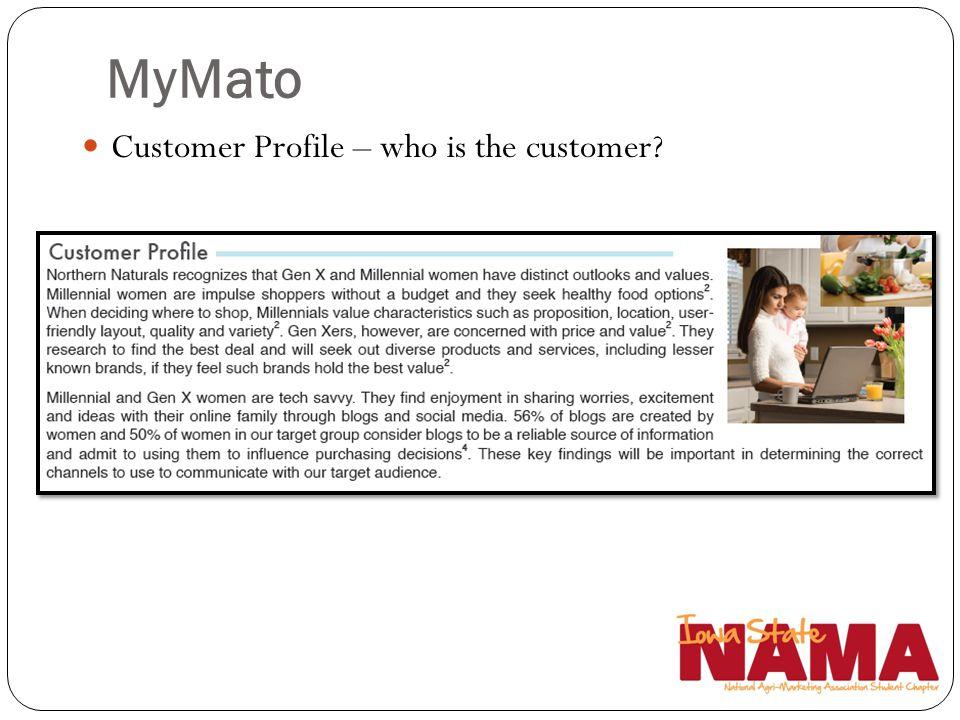 MyMato Customer Profile – who is the customer?