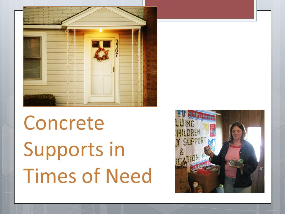 Concrete Supports in Times of Need